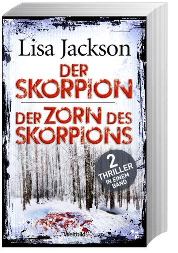 der skorpion und der zorn des skorpions lisa jackson. Black Bedroom Furniture Sets. Home Design Ideas